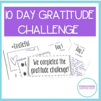 GRATITUDE CHALLENGE 10 DAYS - INCLUDES BULLETIN BOARD AND MINI BOOK TEMPLATE