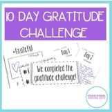GRATITUDE CHALLENGE 10 DAYS - INCLUDES BULLETIN BOARD AND MINI BOOK TEMPLATE