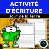 GRATUIT Activité d'Écriture Jour de la Terre | French Eart