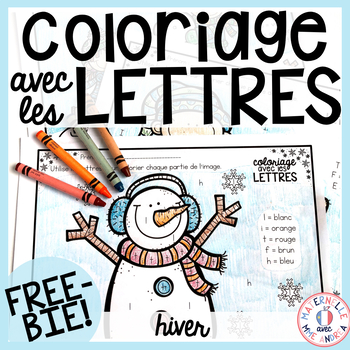 GRATUIT! Free FRENCH Winter colour by letter worksheets