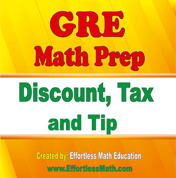 GRE Math Prep: Discount, Tax and Tip