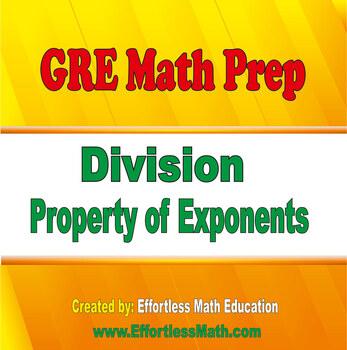 GRE Math Prep: Division Property of Exponents