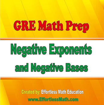 GRE Math Prep: Negative Exponents and Negative Bases