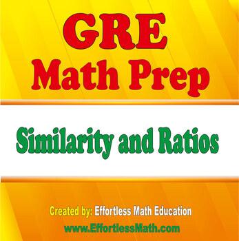 GRE Math Prep: Similarity and Ratios