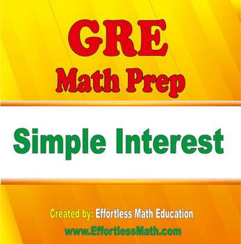 GRE Math Prep: Simple Interest