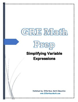 GRE Math Prep: Simplifying Variable Expressions