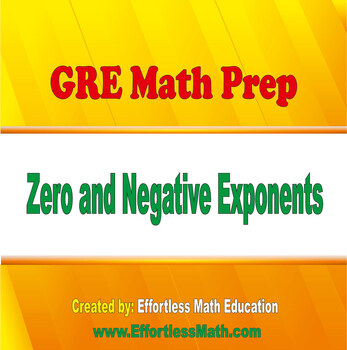 GRE Math Prep: Zero and Negative Exponents