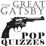 THE GREAT GATSBY 9 Pop Quizzes