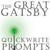 THE GREAT GATSBY Journal - Quickwrite Writing Prompts