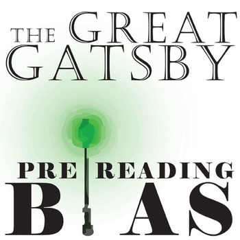 THE GREAT GATSBY PreReading Bias