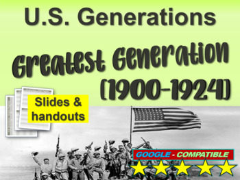 GREATEST GENERATION - Part 2 of the fun and engaging U.S. GENERATIONS  PPT