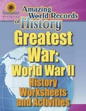 GREATEST WAR: WORLD WAR II—History Worksheets and Activities