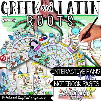 GREEK AND LATIN ROOTS VOCABULARY, INTERACTIVE ACTIVITIES, SKETCHNOTES, AND FANS