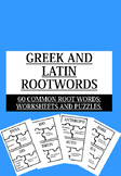 GREEK AND LATIN ROOTWORDS; 60 COMMON ROOT WORDS WORKSHEETS