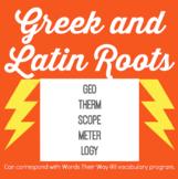 GREEK/LATIN ROOT VOCAB: GEO-THERM-SCOPE-METER-LOGY - RIGOR THROUGH ANALOGIES