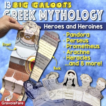 GREEK MYTHOLOGY Activities: Heroes and Heroines—13 Big Galoots