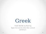 GREEK Root Words PPT for GED Science Cloze Sentences:  Adult ED