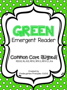 GREEN: Emergent Reader (Common Core Aligned)