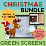 GREEN SCREEN Editable Christmas Bundle-NO PRINT/Distance Learning