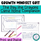 GRIT-Perseverance-Growth Mindset-Social skills The Day the Crayons Came Home