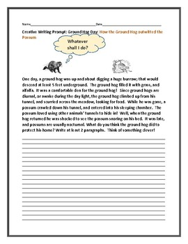 GROUND HOG DAY CREATIVE WRITING PROMPT: How the ground hog outwitted the possum!