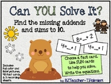 GROUND HOG DAY Missing Addends and Sums to 10