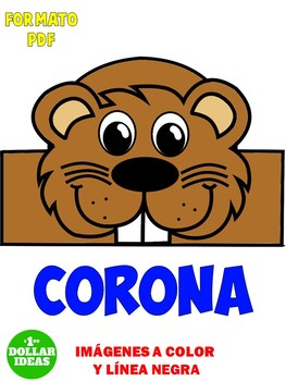 GROUNDHOG DAY ACTIVITIES | DÍA DE LA MARMOTA | CORONA