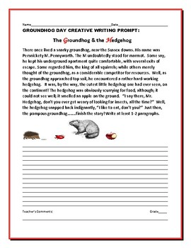 GROUNDHOG DAY CREATIVE WRITING PROMPT: THE GROUNDHOG & THE HEDGEHOG