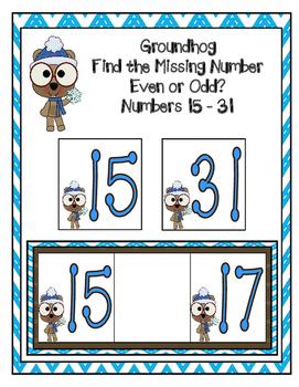 GROUNDHOG DAY FIND THE MISSING NUMBER 15-31 EVEN ODD SORT MATH CENTER