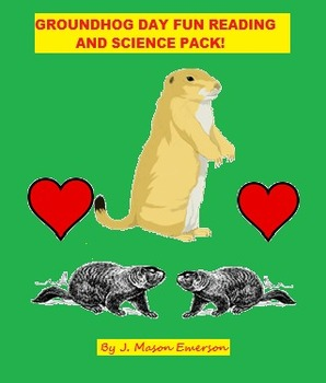 READING, SCIENCE: GROUNDHOG DAY FUN READING AND SCIENCE PACK!