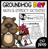 GROUNDHOG DAY - MATH & LITERACY - NO PREP
