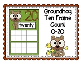 GROUNDHOG DAY PLAYDOUGH  TEN FRAME COUNTING BOARDS 0-20 MATH CENTER FUN