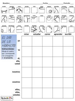 GROUNDHOG DAY: Spanish Regular Present Tense -ar/-er/-ir Verbs- Draw on Grid