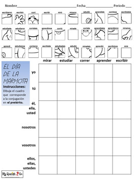 GROUNDHOG DAY: Spanish Regular Preterite Tense -ar/-er/-ir Verbs- Draw on Grid