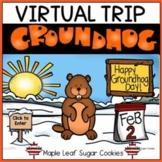 GROUNDHOG DAY VIRTUAL TRIP!!!  **ANIMAL STUDY *** LIFE-CYCLE ** ADAPTATIONS