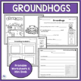 GROUNDHOGS Science and Writing Mini Unit