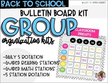 GROUP ORGANIZATION- Rotation Board Bundle (Daily 5 and Math Stations)