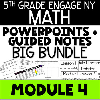 5th Grade Engage NY Eureka Math Module 4 ALL LESSONS BUNDLE POWERPOINTS NOTES