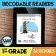 GROWING BUNDLE: 1st Grade Decodable Readers ~ 32 Color/Bla
