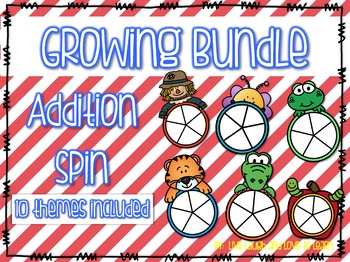 GROWING BUNDLE Addition Spinners Differentiated