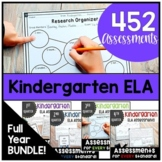 Kindergarten ELA Assessments Full Year GROWING BUNDLE!