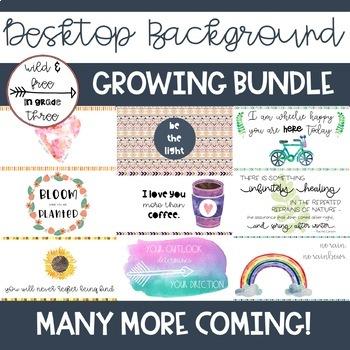 GROWING BUNDLE: Desktop Backgrounds from Wild & Free in Grade Three