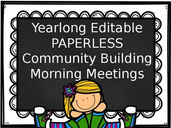 GROWING BUNDLE PAPERLESS Community Building Monthly Morning Messages