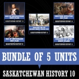 SASKATCHEWAN HISTORY 10 - BUNDLE OF 5 UNITS