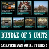 SASKATCHEWAN SOCIAL STUDIES 9 - BUNDLE OF 7 UNITS