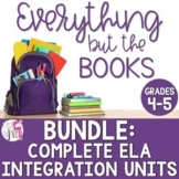 Opinion, Inform, Narrative ELA Integration Units BUNDLE [GRADES 4-5]