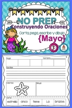 GROWING BUNDLE Spanish Sentence Building~Construyendo Oraciones {Agosto-Mayo}