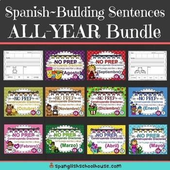 Spanish Sentence Building All-Year Bundle~Construyendo Oraciones {Agosto-Mayo}