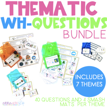 GROWING BUNDLE:THEMED WH- Q's with Visuals and Handouts for Speech Therapy