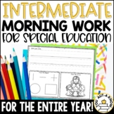 Intermediate Special Education Morning Work: THE YEARLONG